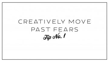 Tips to Move Past Fears